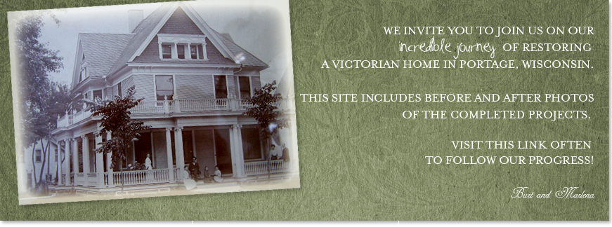 1904 Victorian Home Restoration in Portage, Wi by Burt and Marlena Cavanaugh